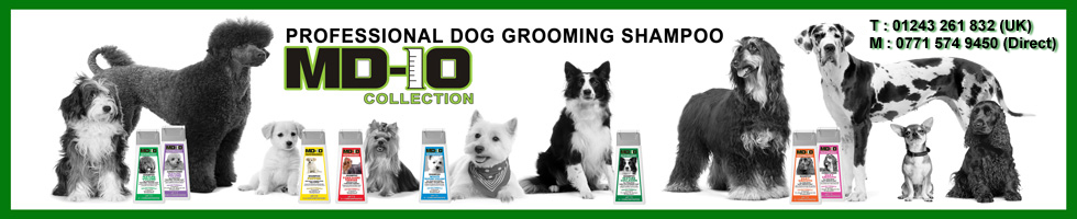 Dog Grooming Shampoo, MD10 UK Collection is professional Dog Grooming Shampoos and conditioners
